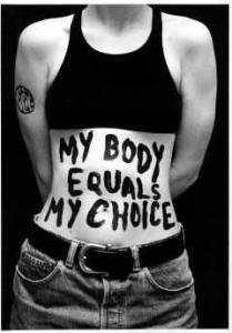 http://2.bp.blogspot.com/-N0moAwFuKUo/T1zc3_PwlsI/AAAAAAAAAPg/MhNDcv8tIwM/s1600/my+body+my+choice.jpg