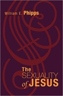 The Sexuality of Jesus by Wm Phipps