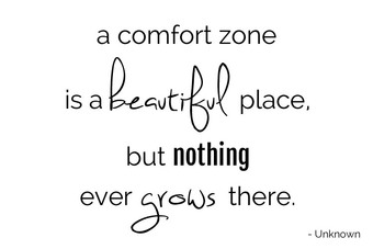 What's Your Comfort Zone?